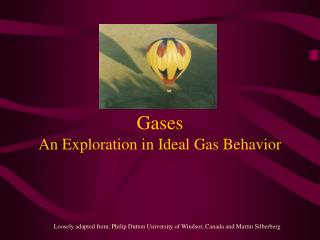 Gases An Exploration in Ideal Gas Behavior