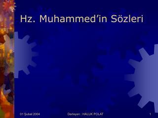 Hz. Muhammed'in Sözleri