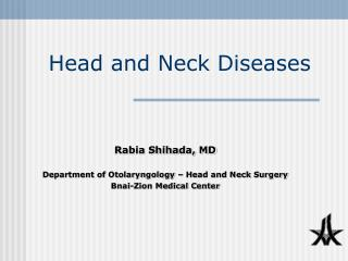 Head and Neck Diseases