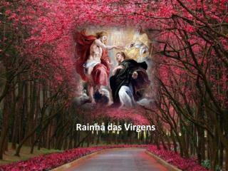 Rainha das Virgens
