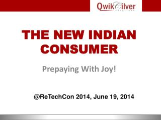 THE NEW INDIAN CONSUMER