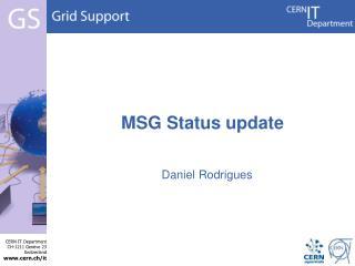 MSG Status update