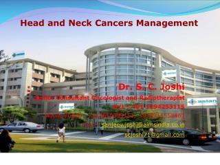 Dr. S. C. Joshi Senior Consultant Oncologist and Radiotherapist D/L : +91 1294253115