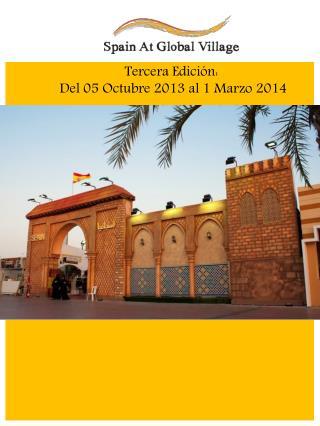 Tercera Edición:   Del 05 Octubre 2013 al 1 Marzo 2014