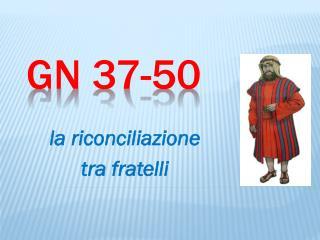 Gn  37-50