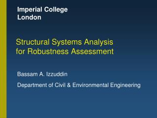 Structural Systems Analysis for Robustness Assessment