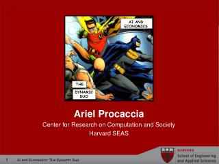 Ariel  Procaccia Center for Research on Computation and Society Harvard SEAS