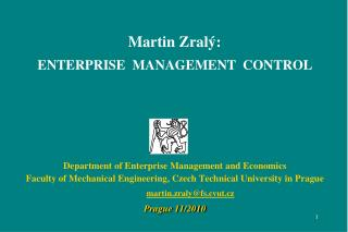 Martin Zralý: ENTERPRISE  MANAGEMENT  CONTROL