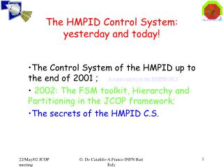 The HMPID Control System:  yesterday and today!
