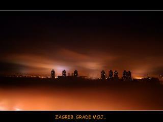 ZAGREB, GRADE MOJ�