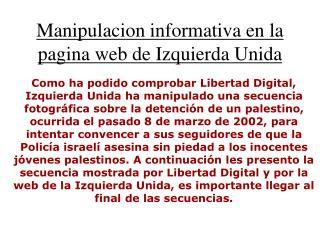 Manipulacion informativa en la pagina web de Izquierda Unida