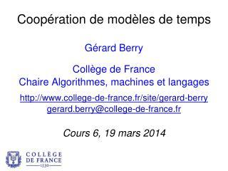 Coopération de modèles de temps