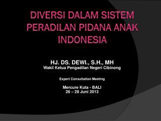 Diversi Dalam Sistem peradilan pidana anak indonesia