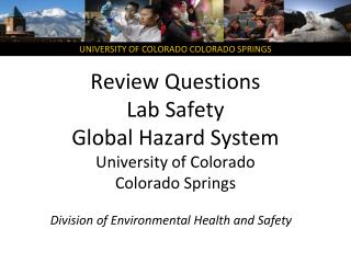 Review  Questions Lab Safety Global Hazard System University of Colorado Colorado  Springs