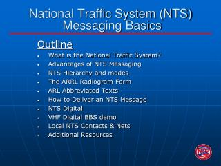 National Traffic System (NTS)  Messaging Basics