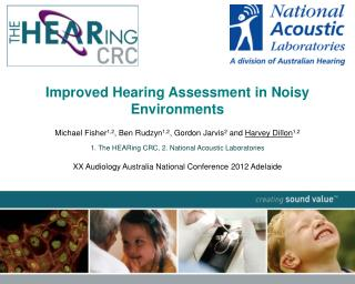 Improved  Hearing Assessment in  Noisy Environments