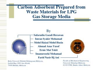 Carbon Adsorbent Prepared from Waste Materials for LPG  Gas Storage Media