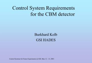 Control System Requirements for the CBM detector