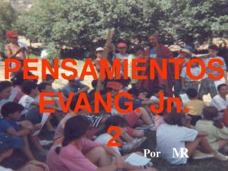 PENSAMIENTOS EVANG. Jn. 2