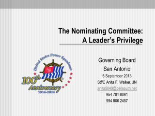 The Nominating Committee:  A Leader's Privilege