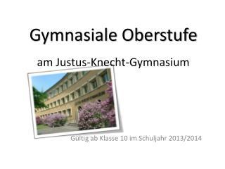 Gymnasiale Oberstufe am Justus-Knecht-Gymnasium