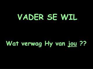 VADER SE WIL