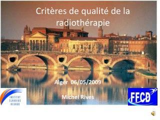 Critères de qualité de la radiothérapie