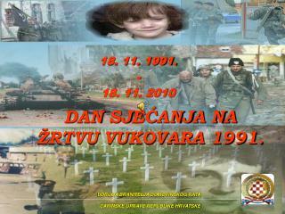 DAN SJEĆANJA NA ŽRTVU VUKOVARA 1991.