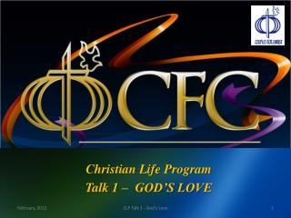 Christian Life Program Talk 1 –  GOD'S LOVE