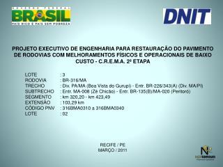 PROJETO EXECUTIVO DE ENGENHARIA PARA RESTAURAÇÃO DO PAVIMENTO