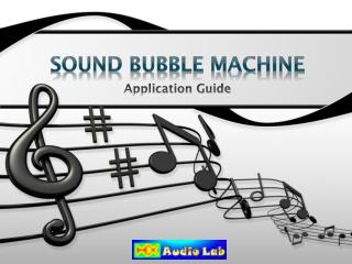 Sound Bubble Machine