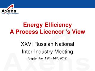 Energy Efficiency A P rocess  L icencor 's  V iew