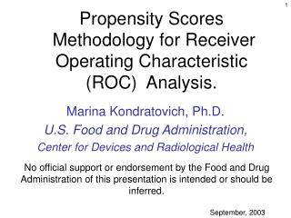 Propensity Scores   Methodology for Receiver Operating Characteristic  ROC  Analysis.