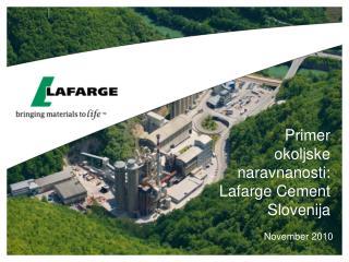 Primer  okoljske  naravnanosti:   Lafarge Cement Slovenija
