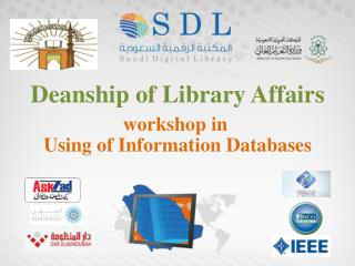 Deanship of Library Affairs workshop in  Using of Information Databases