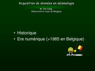 Historique Ere numérique (>1985 en Belgique)