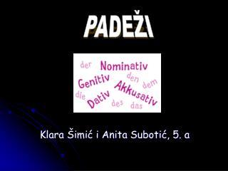 Klara Šimić i Anita Subotić, 5. a