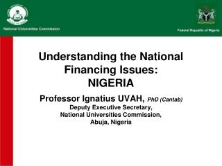 Understanding the National Financing Issues: NIGERIA