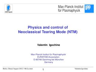 Physics and control of  Neoclassical Tearing Mode (NTM)