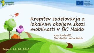 Krepitev sodelovanja z lokalnim okoljem skozi mobilnosti v BC Naklo