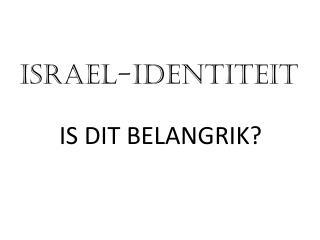 ISRAEL-IDENTITEIT