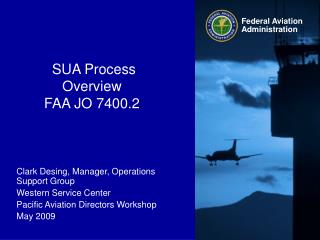 SUA Process Overview FAA JO 7400.2
