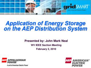 Application of Energy Storage on the AEP Distribution System