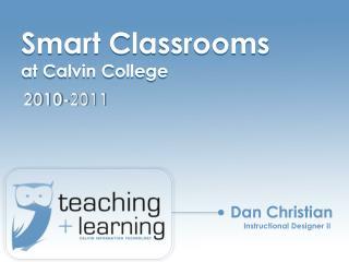 Smart Classrooms  at Calvin College