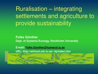 Ruralisation – integrating settlements and agriculture to provide sustainability