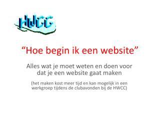 """""""Hoe begin ik een website"""""""