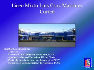 Liceo Mixto Luis Cruz Martínez Curicó