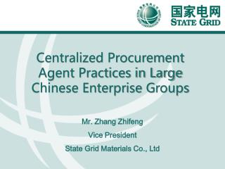 Centralized Procurement Agent Practices in Large Chinese Enterprise  G roups