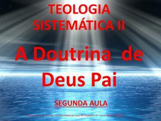 A Doutrina  de  Deus Pai