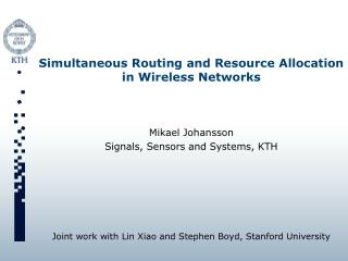 Simultaneous Routing and Resource Allocation in Wireless Networks